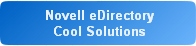 Novell eDirectory Cool Solutions